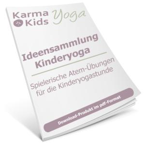 Kinderyoga Ideensammlung - Atem Übungen